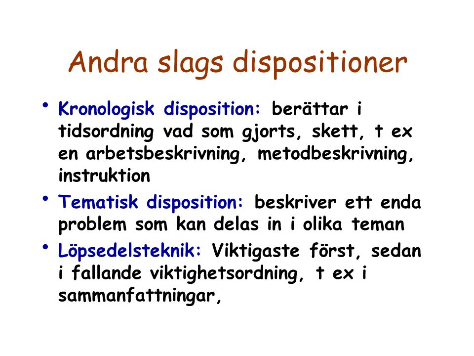 Andra slags dispositioner