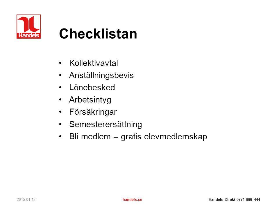Checklistan Kollektivavtal Anställningsbevis Lönebesked Arbetsintyg