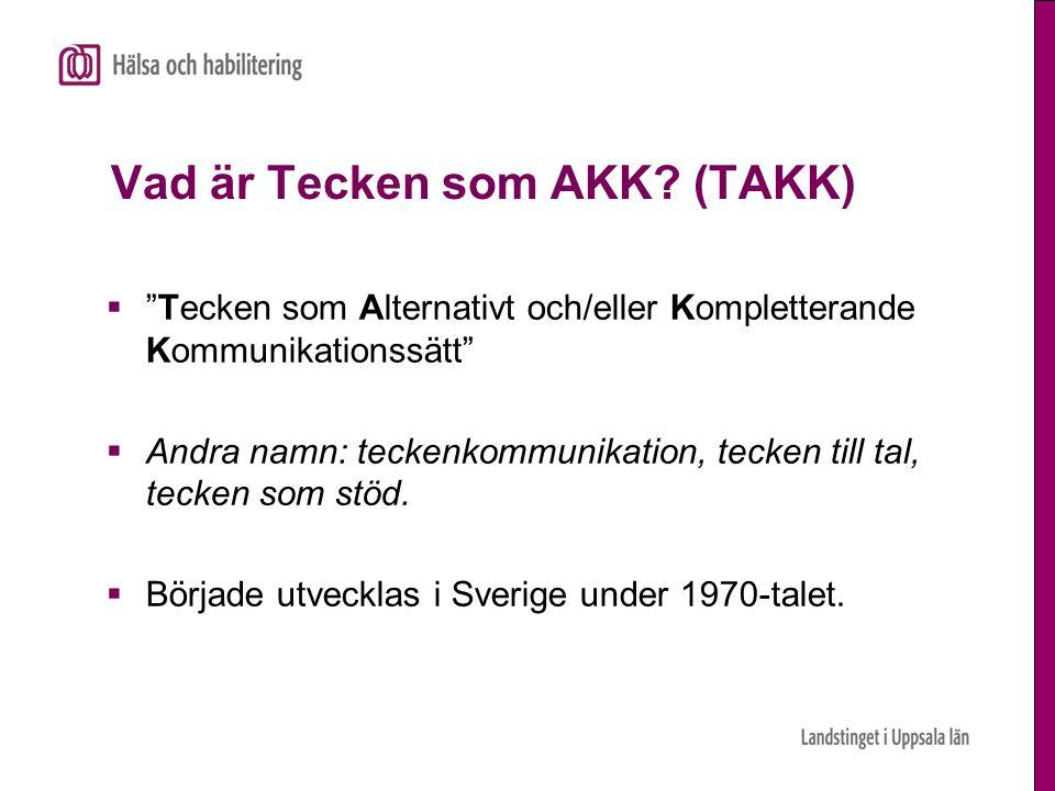 Vad är Tecken som AKK (TAKK)