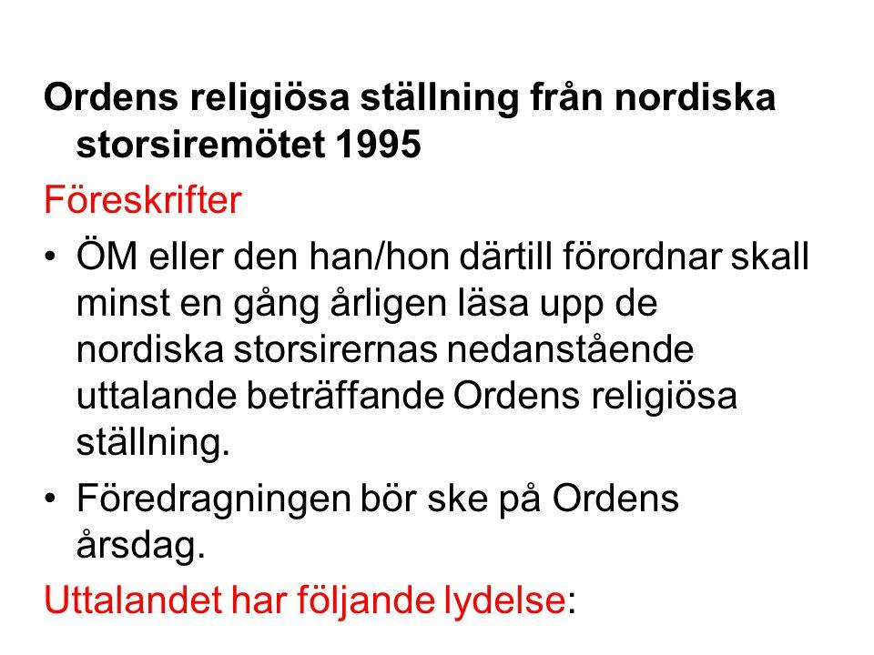 Ordens religiösa ställning från nordiska storsiremötet 1995