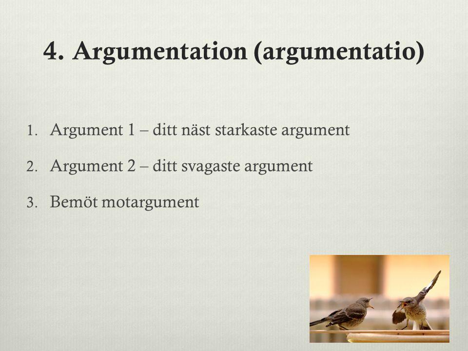4. Argumentation (argumentatio)