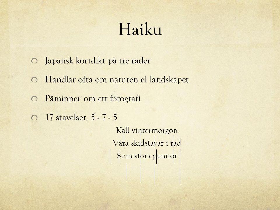 Haiku Japansk kortdikt på tre rader