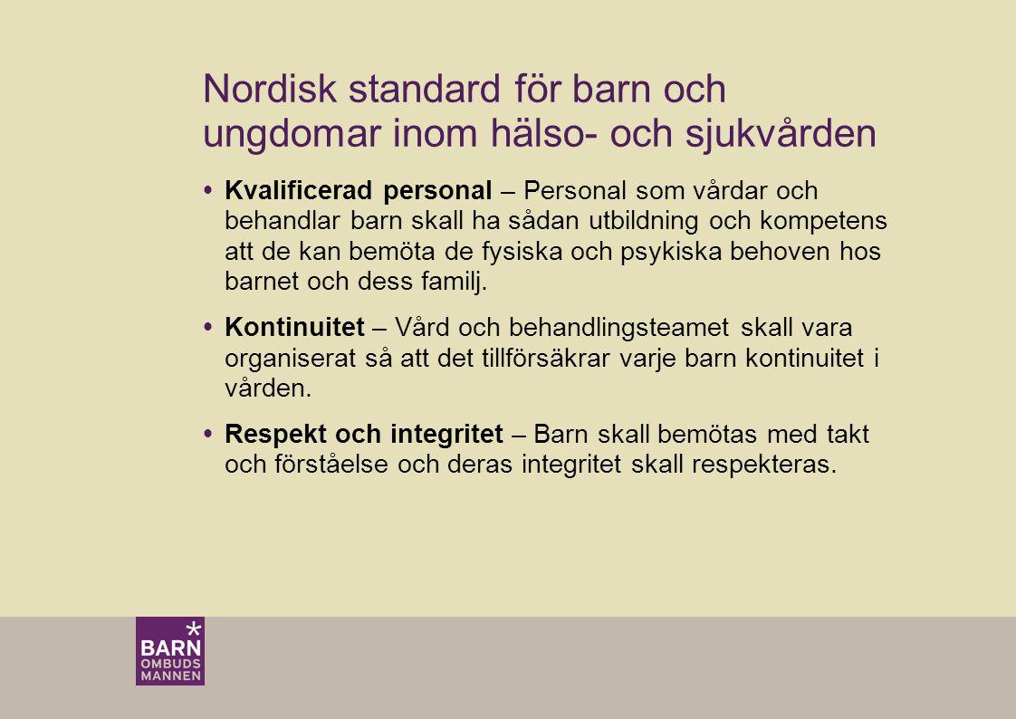 Nordisk standard för barn och ungdomar inom hälso- och sjukvården
