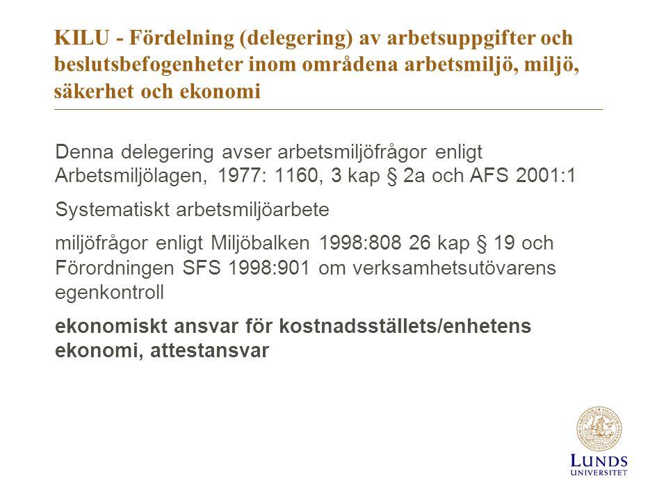 KILU - Fördelning (delegering) av arbetsuppgifter och beslutsbefogenheter inom områdena arbetsmiljö, miljö, säkerhet och ekonomi