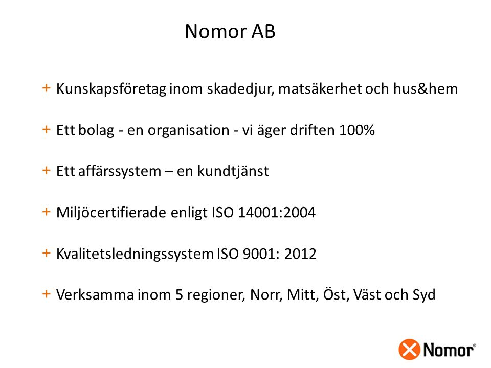 Nomor AB Kunskapsföretag inom skadedjur, matsäkerhet och hus&hem
