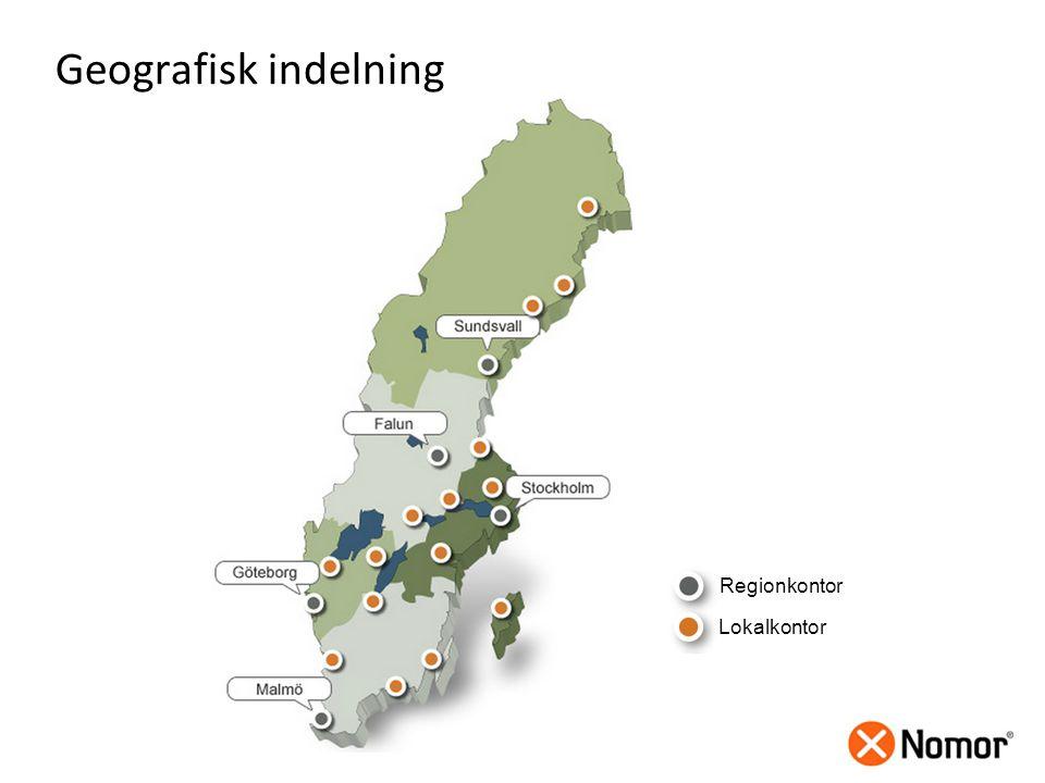 Geografisk indelning Regionkontor Lokalkontor