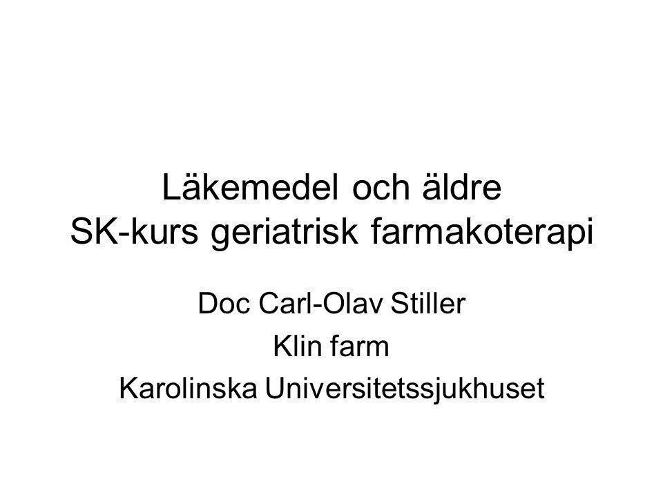 Läkemedel och äldre SK-kurs geriatrisk farmakoterapi