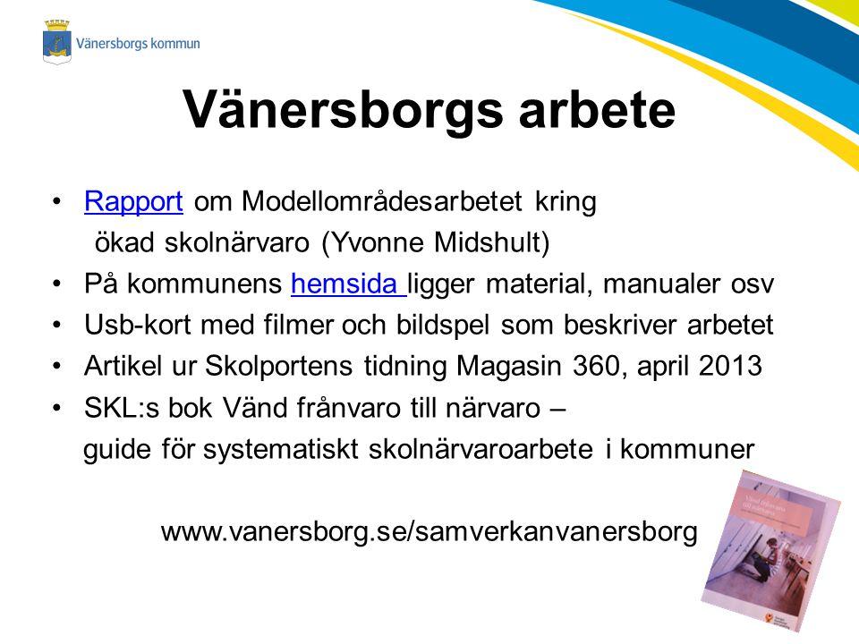 Vänersborgs arbete Rapport om Modellområdesarbetet kring