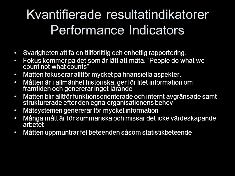 Kvantifierade resultatindikatorer Performance Indicators