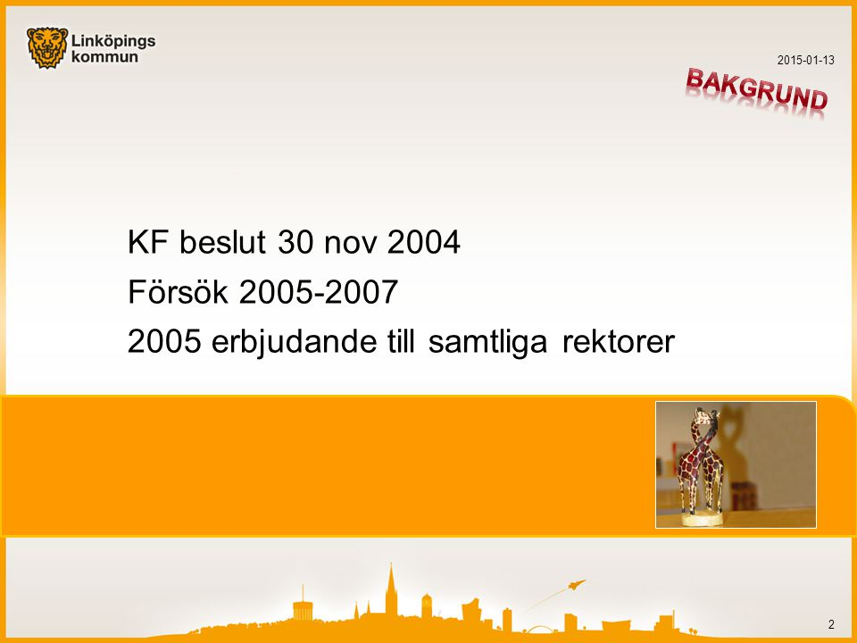 2005 erbjudande till samtliga rektorer