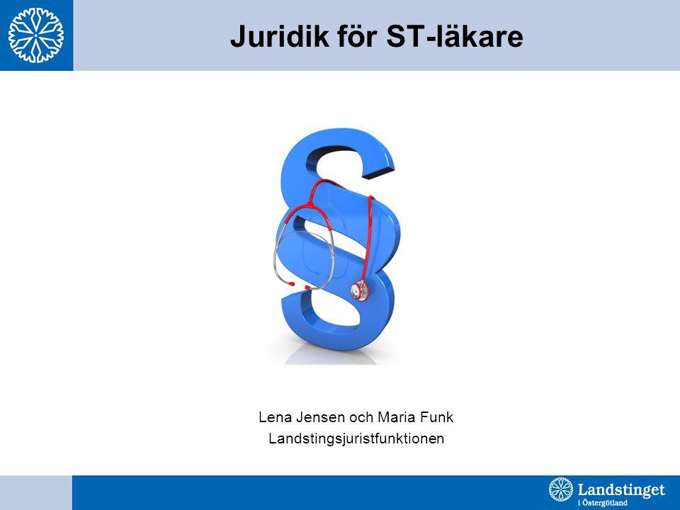 Juridik för ST-läkare Lena Jensen och Maria Funk