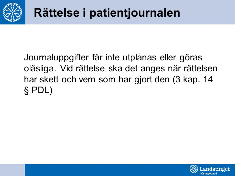 Rättelse i patientjournalen