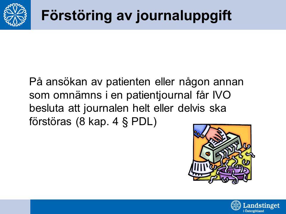 Förstöring av journaluppgift