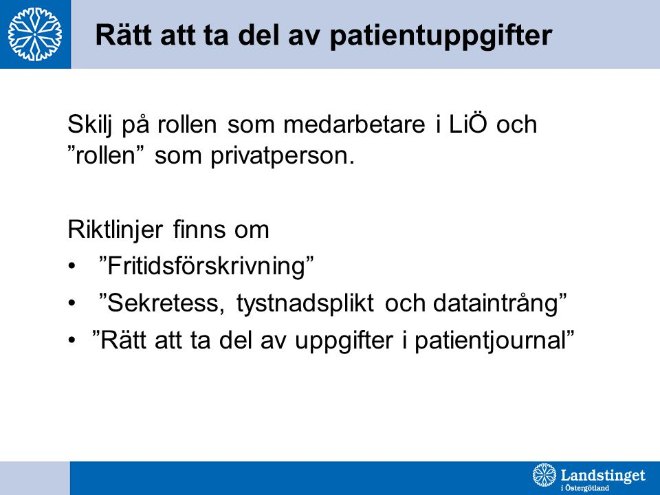 Rätt att ta del av patientuppgifter