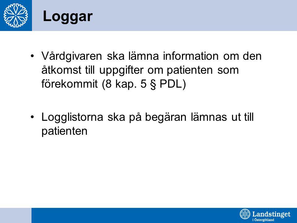 Loggar Vårdgivaren ska lämna information om den åtkomst till uppgifter om patienten som förekommit (8 kap. 5 § PDL)
