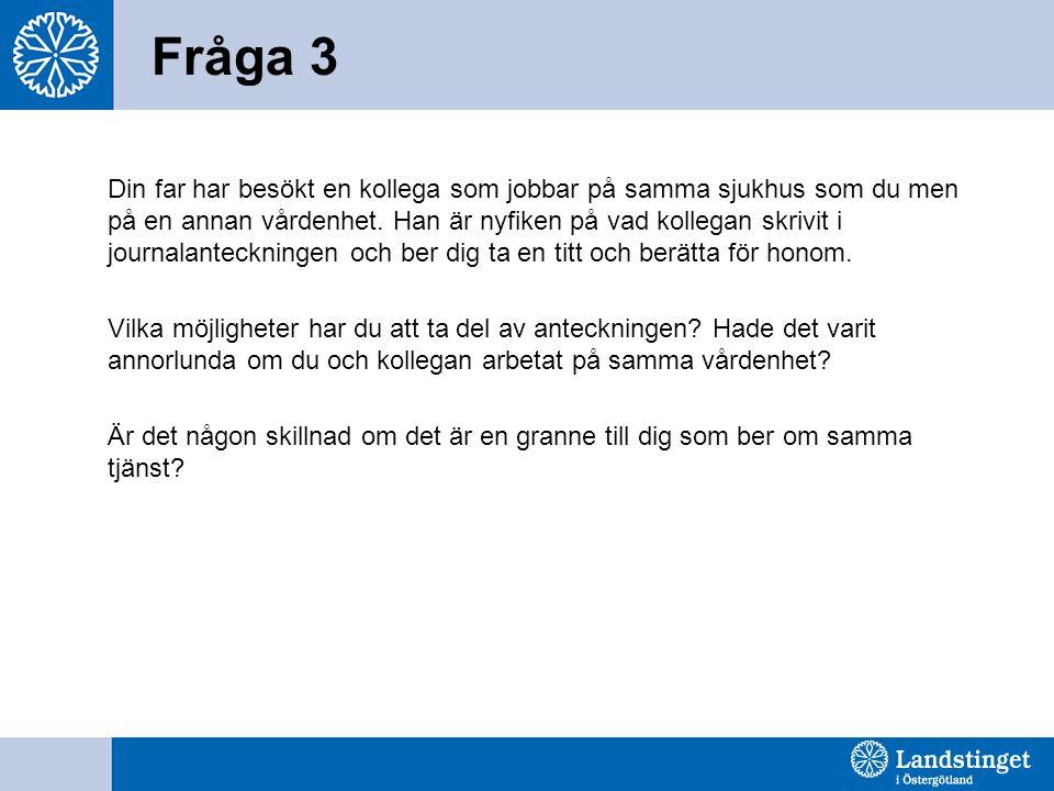 Fråga 3