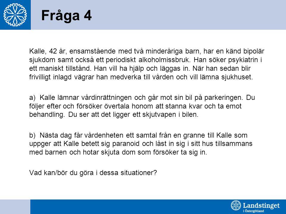 Fråga 4