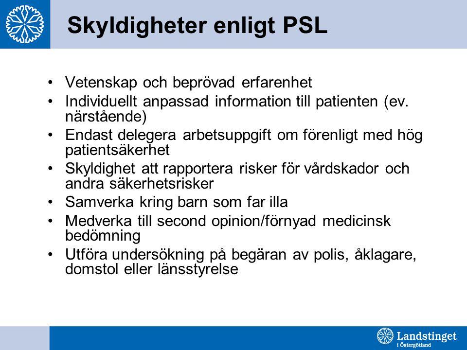 Skyldigheter enligt PSL