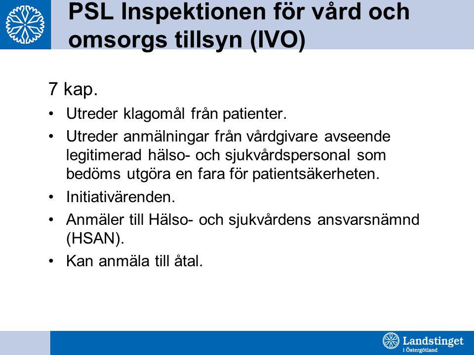 PSL Inspektionen för vård och omsorgs tillsyn (IVO)