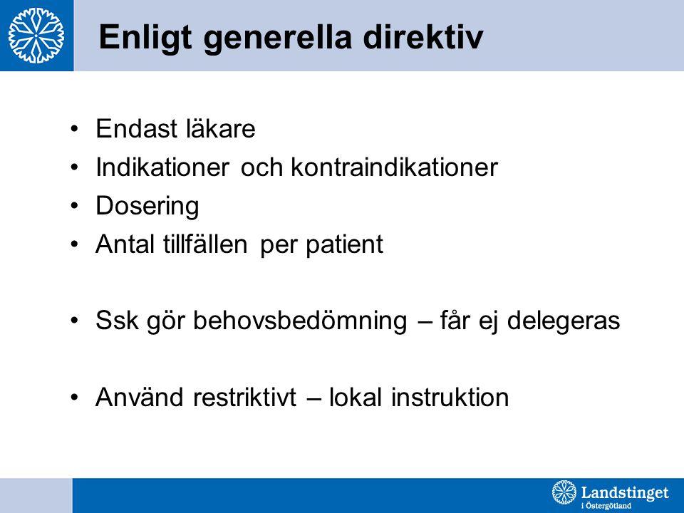 Enligt generella direktiv