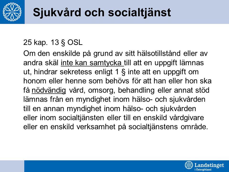 Sjukvård och socialtjänst