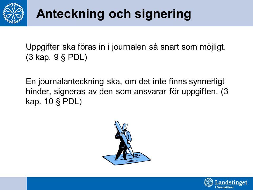 Anteckning och signering