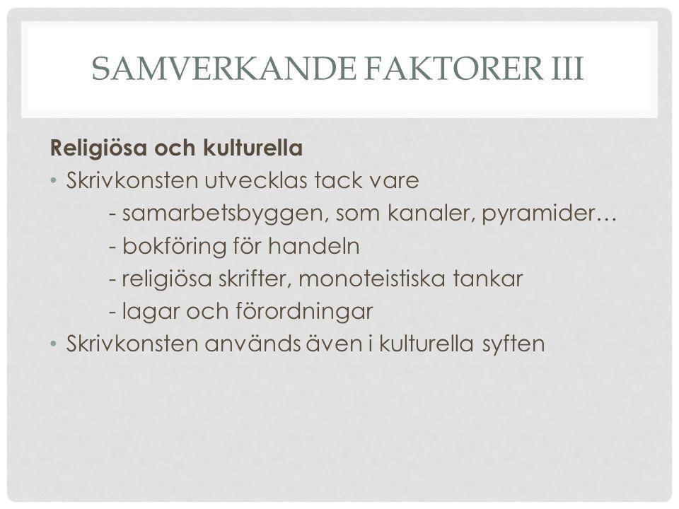 SAMVERKANDE Faktorer iii