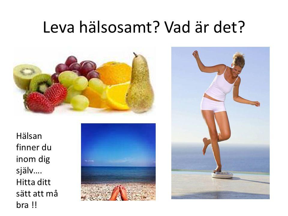 Leva hälsosamt Vad är det