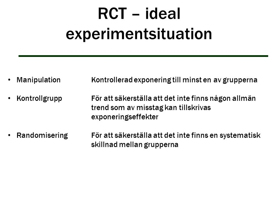 RCT – ideal experimentsituation