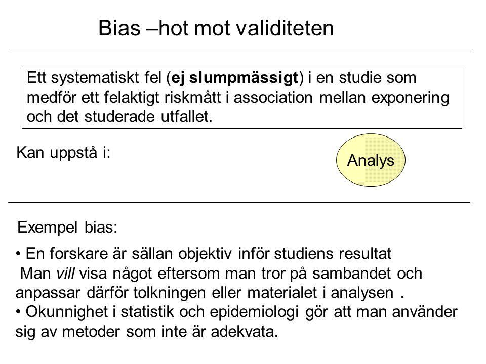 Bias –hot mot validiteten