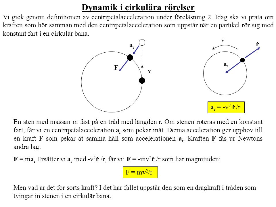 Dynamik i cirkulära rörelser