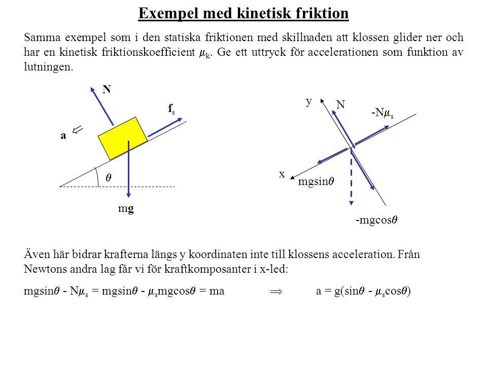 Exempel med kinetisk friktion