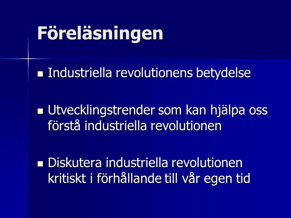 Föreläsningen Industriella revolutionens betydelse