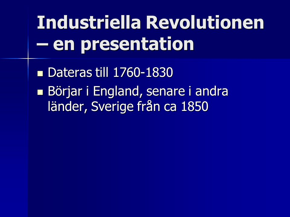 Industriella Revolutionen – en presentation