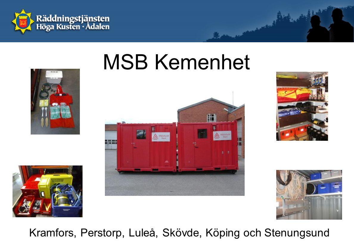MSB Kemenhet Kramfors, Perstorp, Luleå, Skövde, Köping och Stenungsund