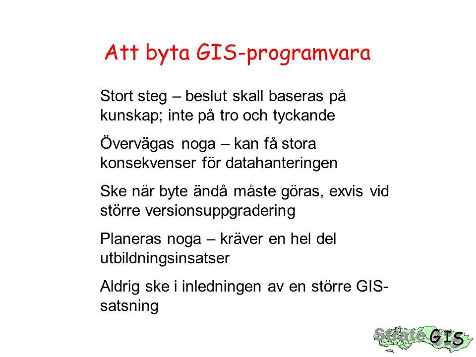 Att byta GIS-programvara