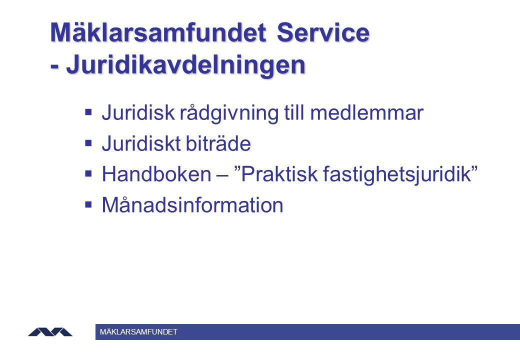 Mäklarsamfundet Service - Juridikavdelningen