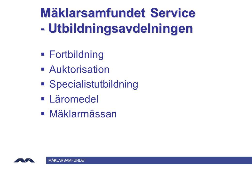 Mäklarsamfundet Service - Utbildningsavdelningen
