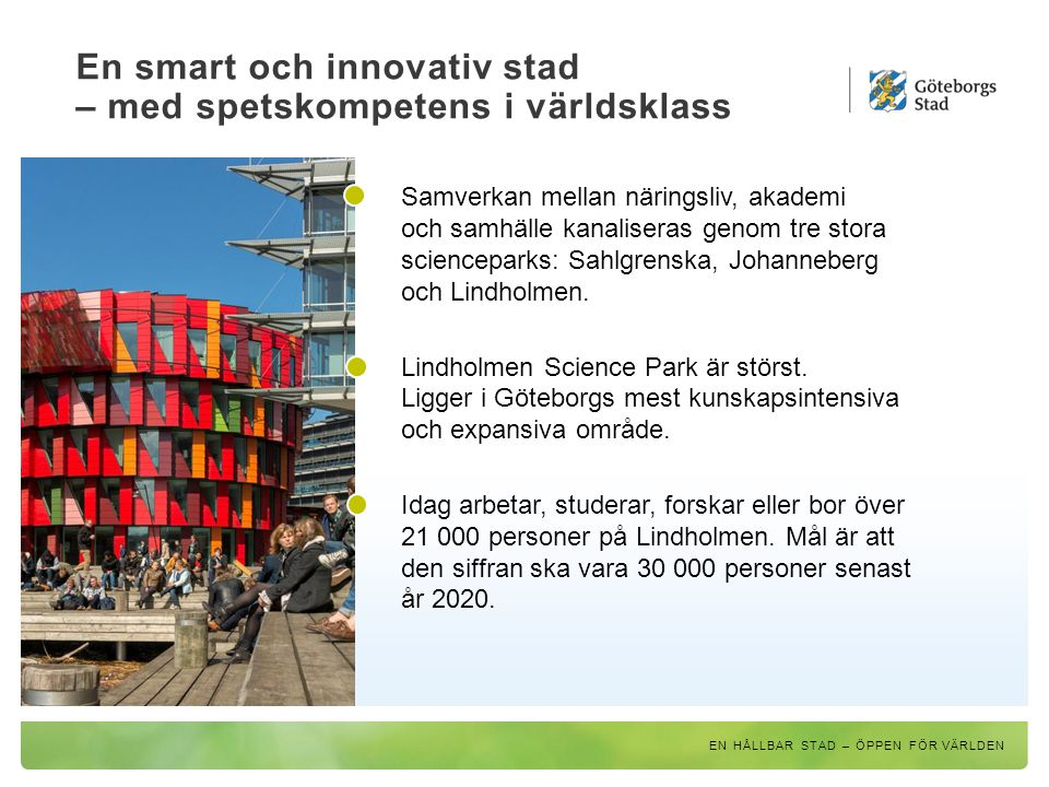 En smart och innovativ stad – med spetskompetens i världsklass