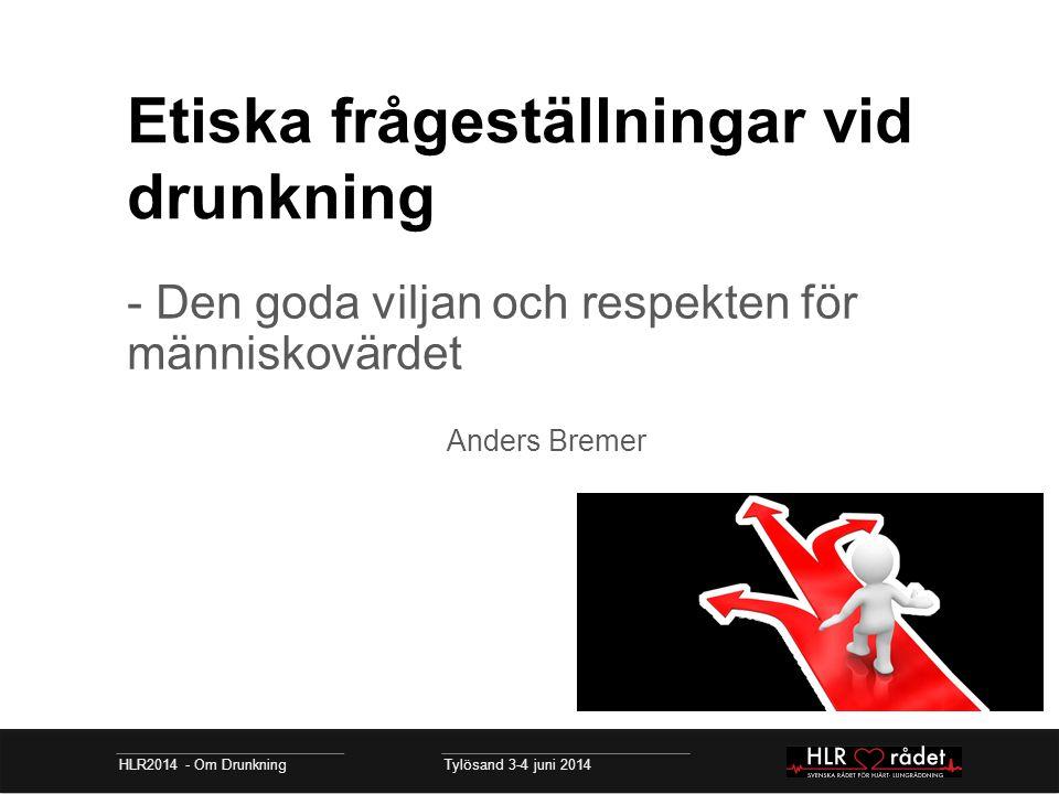 Etiska frågeställningar vid drunkning