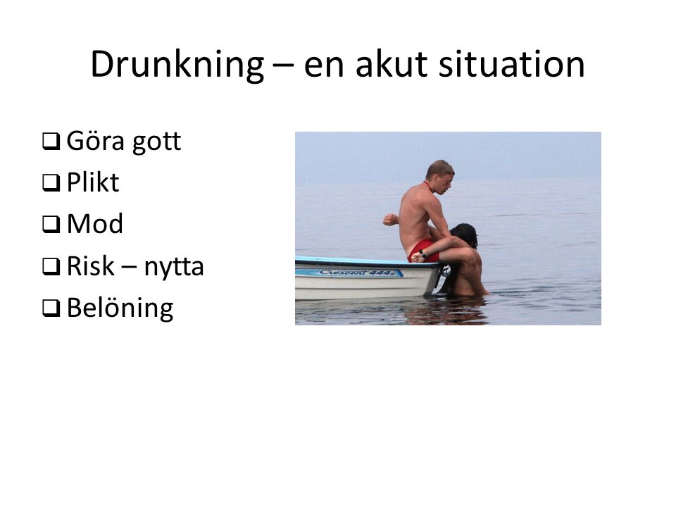 Drunkning – en akut situation