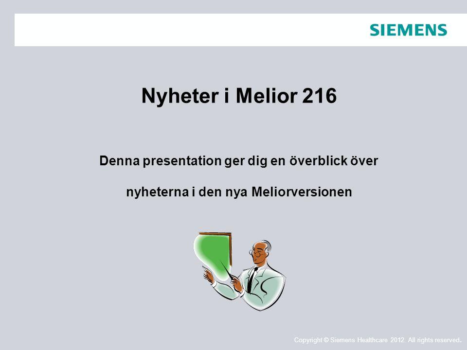 Nyheter i Melior 216 Denna presentation ger dig en överblick över nyheterna i den nya Meliorversionen