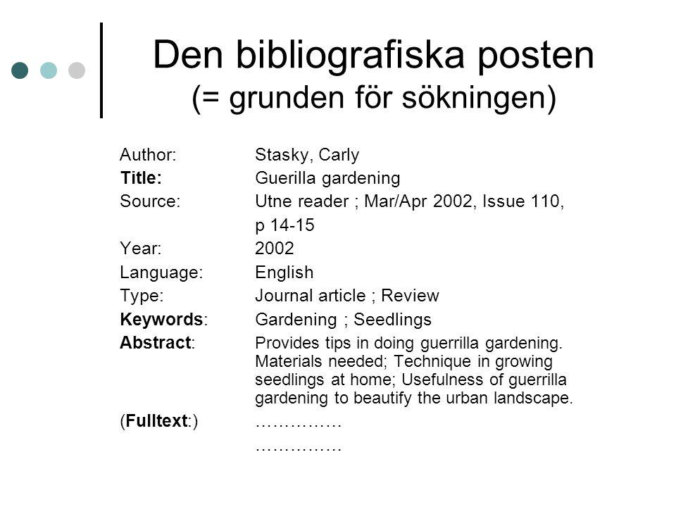 Den bibliografiska posten (= grunden för sökningen)