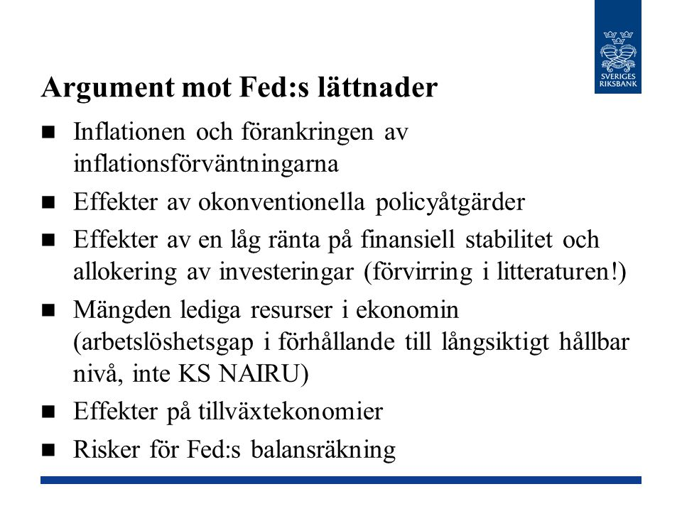 Argument mot Fed:s lättnader