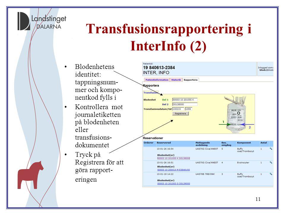 Transfusionsrapportering i InterInfo (2)