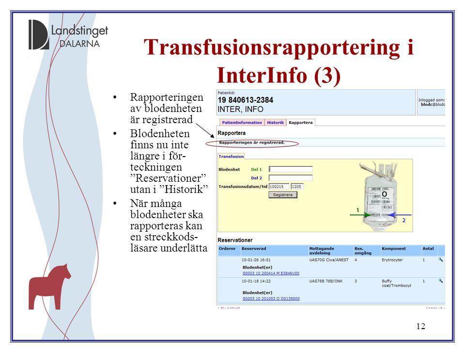 Transfusionsrapportering i InterInfo (3)