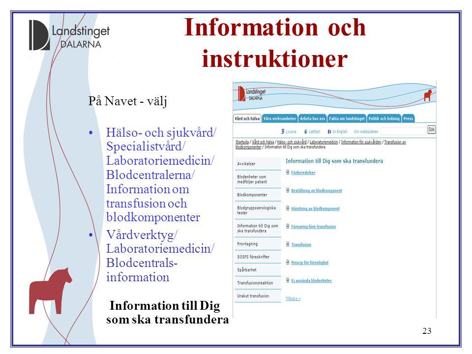Information och instruktioner