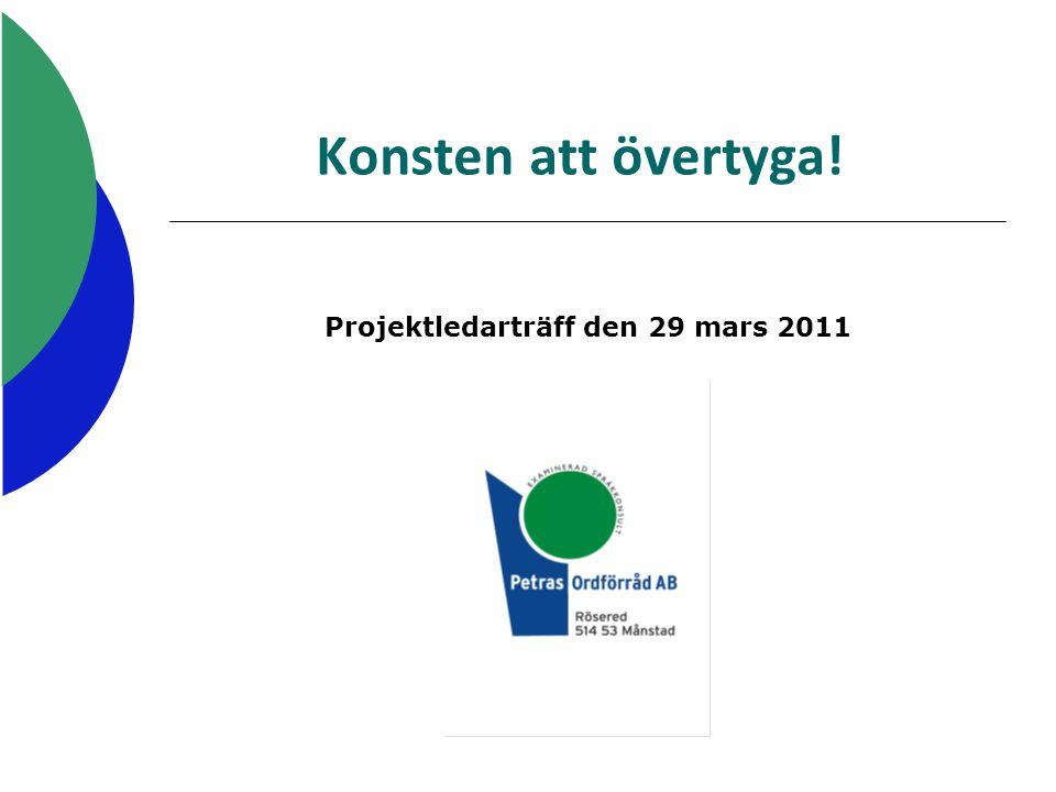 Projektledarträff den 29 mars 2011
