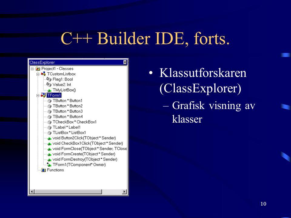 C++ Builder IDE, forts. Klassutforskaren (ClassExplorer)