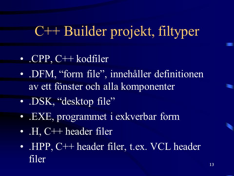C++ Builder projekt, filtyper
